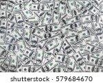american hundred dollar bills....   Shutterstock . vector #579684670