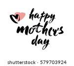 happy mothers day hand... | Shutterstock .eps vector #579703924