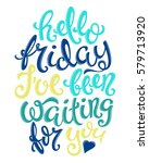 hello friday poster with hand... | Shutterstock .eps vector #579713920