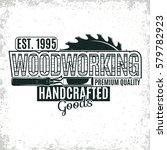 vintage woodworking logo design ... | Shutterstock .eps vector #579782923