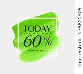 sale today 60  off sign over... | Shutterstock .eps vector #579825409