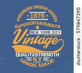 vintage concept tee print... | Shutterstock .eps vector #579847390