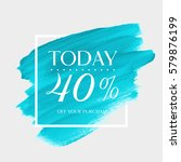 sale today offer 40  off sign...   Shutterstock .eps vector #579876199