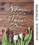 8 march. happy woman's day ... | Shutterstock . vector #579878998