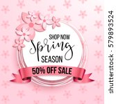spring season sale offer ... | Shutterstock .eps vector #579893524