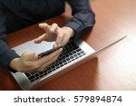 top view business man hand...   Shutterstock . vector #579894874