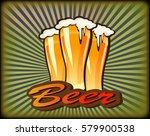 vector illustration of a beer... | Shutterstock .eps vector #579900538
