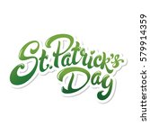 st. patrick's day hand drawn... | Shutterstock .eps vector #579914359