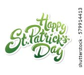 happy st. patrick's day hand... | Shutterstock .eps vector #579914413