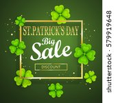 st.patrick's day big sale... | Shutterstock .eps vector #579919648