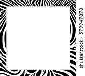 zebra print border  frame...   Shutterstock .eps vector #579947878