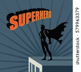 male super hero atop a... | Shutterstock .eps vector #579963379