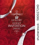 luxury event invitation card... | Shutterstock .eps vector #580027240