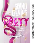 grand opening party invitation... | Shutterstock .eps vector #580027258