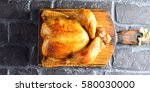 roasted whole chicken grilled... | Shutterstock . vector #580030000
