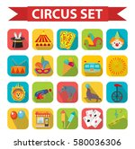 circus icon set  flat  cartoon... | Shutterstock .eps vector #580036306