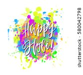 watercolor happy holi and... | Shutterstock .eps vector #580042798