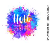 watercolor happy holi and... | Shutterstock .eps vector #580042834