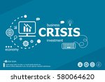 crisis related words and... | Shutterstock .eps vector #580064620