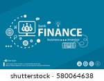 Finance related words and marketing concept. Infographic business. Project for web banner and creative process. | Shutterstock vector #580064638