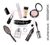 make up set. vector hand drawn... | Shutterstock .eps vector #580068934