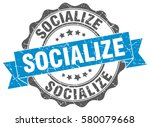 socialize. stamp. sticker. seal.... | Shutterstock .eps vector #580079668