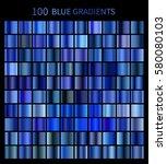 mega set of 100 blue gradients. ... | Shutterstock .eps vector #580080103