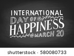 international day of happiness  ... | Shutterstock .eps vector #580080733