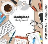 workplace workspace concept... | Shutterstock . vector #580082200