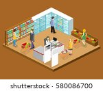 isometric interior of grocery... | Shutterstock .eps vector #580086700