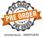 pre order. stamp. sticker. seal.... | Shutterstock .eps vector #580091890