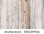vintage white wood texture. | Shutterstock . vector #580109926