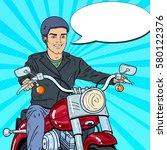 pop art man biker riding a...   Shutterstock .eps vector #580122376