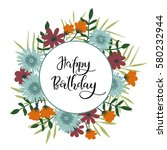 happy birthday hand lettering... | Shutterstock .eps vector #580232944