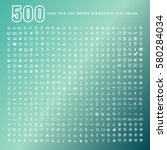 icon set of 500 combination.... | Shutterstock .eps vector #580284034