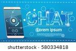 cell smart phone chat social... | Shutterstock .eps vector #580334818