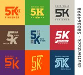 set of vector 5k run walk race... | Shutterstock .eps vector #580364998