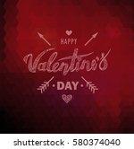 happy valentines day. hand... | Shutterstock .eps vector #580374040