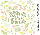 spring is in the air   greeting ... | Shutterstock .eps vector #580385338