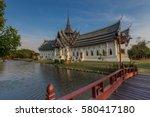 sanphet prasat throne hall ... | Shutterstock . vector #580417180