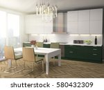 kitchen interior. 3d... | Shutterstock . vector #580432309