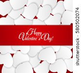 happy valentines day card with... | Shutterstock . vector #580502074
