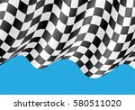 checkered flag flying on blue... | Shutterstock .eps vector #580511020