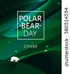 polar bear on the background of ... | Shutterstock .eps vector #580514554