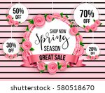 spring season sale offer ... | Shutterstock .eps vector #580518670