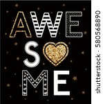 slogan and shine graphic for t... | Shutterstock .eps vector #580568890