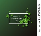 st. patrick's day background.... | Shutterstock .eps vector #580601614