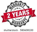 2 years warranty. stamp.... | Shutterstock .eps vector #580608100