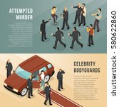 celebrity bodyguards in action... | Shutterstock .eps vector #580622860