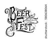 the inscription for the beer... | Shutterstock .eps vector #580638064